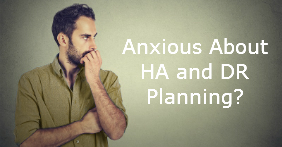 Anxious about HA and DR Planning