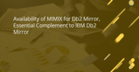 Assure MIMIX for Db2 Mirror