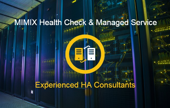 MIMIX Health Check and Managed Service